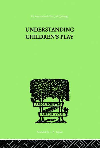Understanding Children's Play book cover