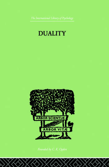 Duality A STUDY IN THE PSYCHO-ANALYSIS OF RACE book cover