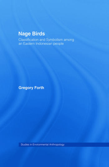 Nage Birds Classification and symbolism among an eastern Indonesian people book cover