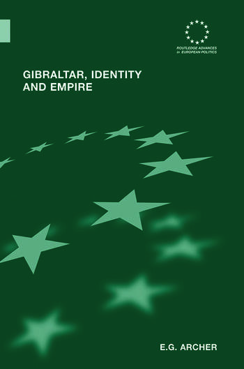 Gibraltar, Identity and Empire book cover