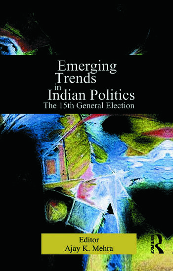 Emerging Trends in Indian Politics The Fifteenth General Election book cover