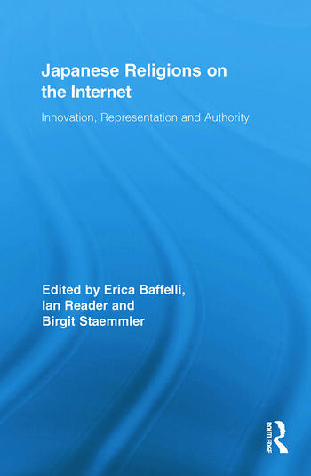 Japanese Religions on the Internet Innovation, Representation, and Authority book cover