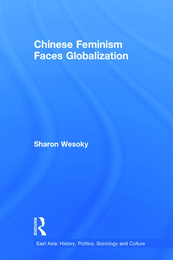 Chinese Feminism Faces Globalization book cover