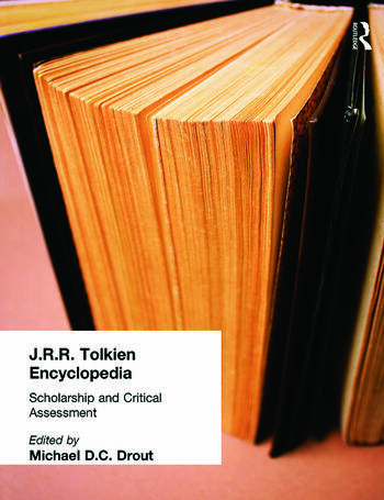 J.R.R. Tolkien Encyclopedia Scholarship and Critical Assessment book cover