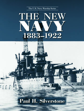 The New Navy, 1883-1922 book cover