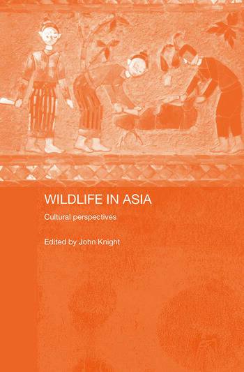 Wildlife in Asia Cultural Perspectives book cover