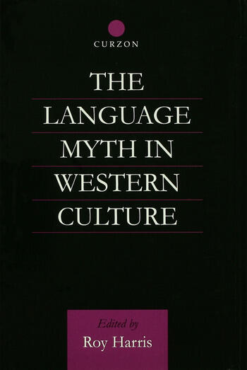 The Language Myth in Western Culture book cover