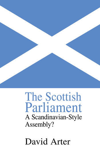 The Scottish Parliament A Scandinavian-Style Assembly? book cover