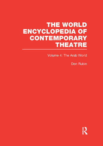 World Encyclopedia of Contemporary Theatre Volume 4: The Arab World book cover