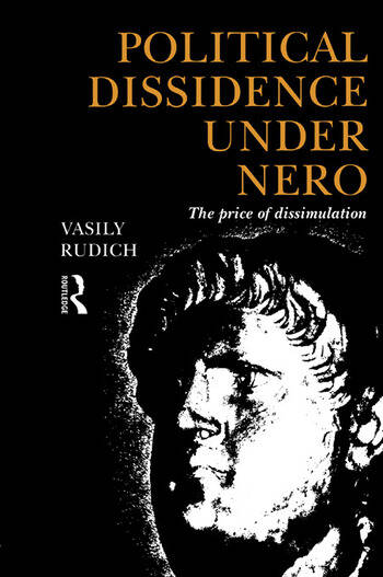 Political Dissidence Under Nero The Price of Dissimulation book cover