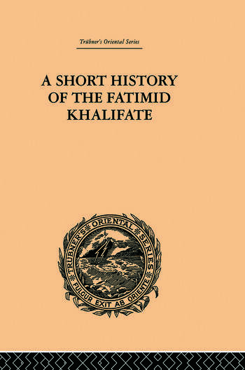A Short History of the Fatimid Khalifate book cover