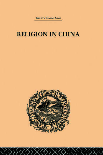 Religion in China A Brief Account of the Three Religions of the Chinese book cover