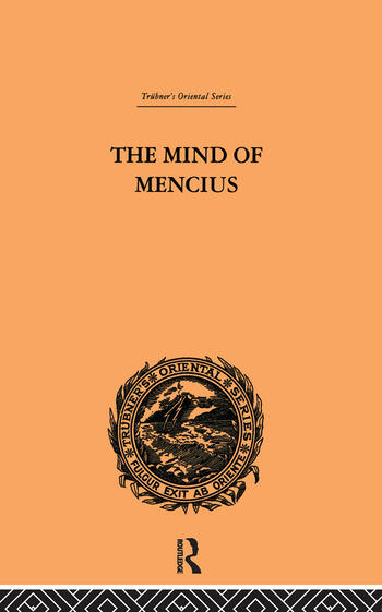 The Mind of Mencius Political Economy Founded Upon Moral Philosophy book cover