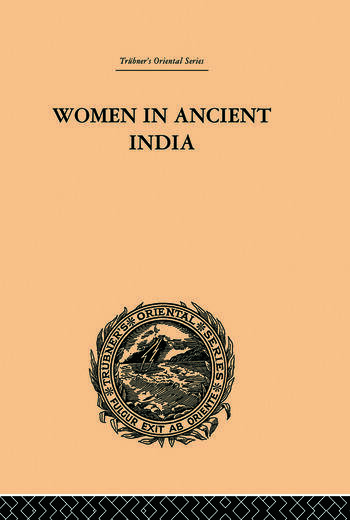 Women in Ancient India Moral and Literary Studies book cover