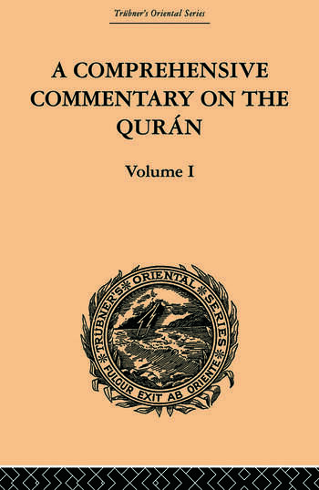 A Comprehensive Commentary on the Quran Comprising Sale's Translation and Preliminary Discourse: Volume I book cover