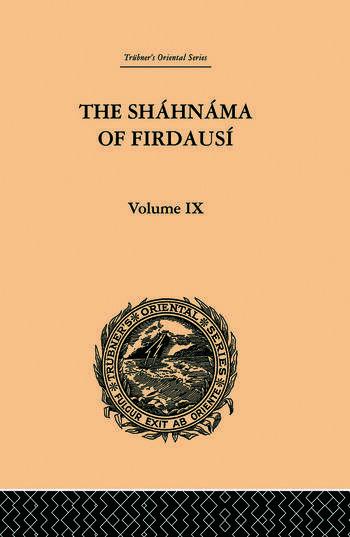 The Shahnama of Firdausi Volume IX book cover