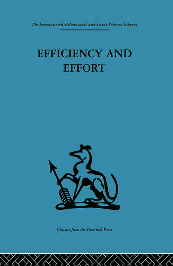 Efficiency and Effort An analysis of industrial administration book cover