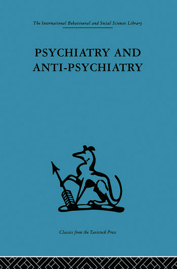 Psychiatry and Anti-Psychiatry book cover