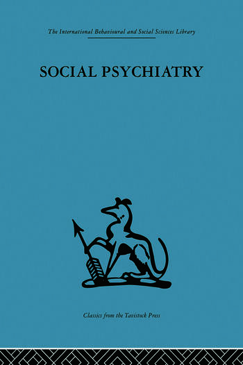 Social Psychiatry A study of therapeutic communities book cover