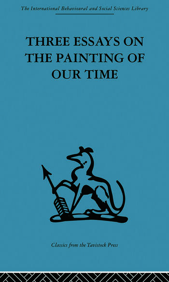 Three Essays on the Painting of our Time book cover