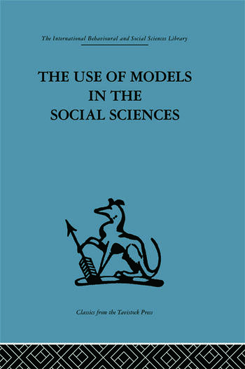 The Use of Models in the Social Sciences book cover