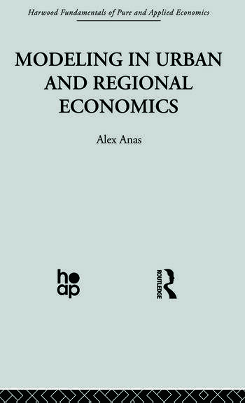 Modelling in Urban and Regional Economics book cover