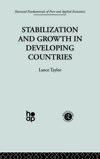 Stabilization and Growth in Developing Countries A Structuralist Approach book cover