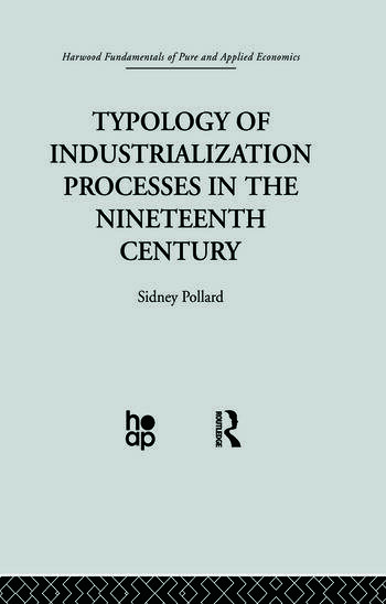 Typology of Industrialization Processes in the Nineteenth Century book cover