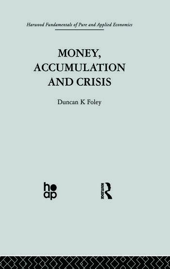 Money, Accumulation and Crisis book cover