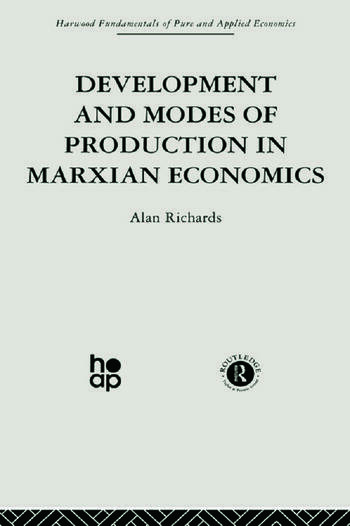 Development and Modes of Production in Marxian Economics A Critical Evaluation book cover