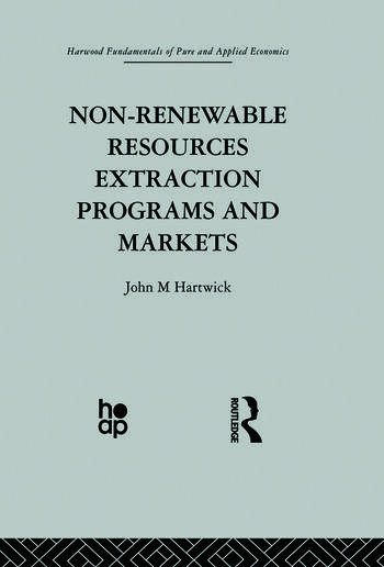 Non-Renewable Resources Extraction Programs and Markets book cover