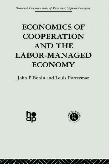 Economics of Cooperation and the Labour-Managed Economy book cover
