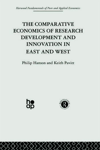 The Comparative Economics of Research Development and Innovation in East and West book cover
