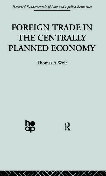 Foreign Trade in the Centrally Planned Economy book cover