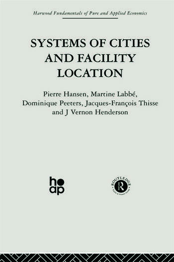 Systems of Cities and Facility Location book cover