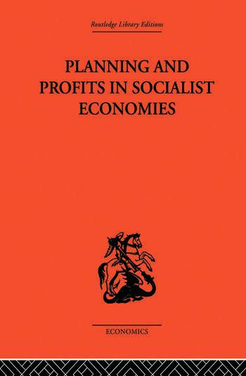 Planning and Profits in Socialist Economies book cover