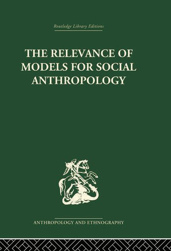 The Relevance of Models for Social Anthropology book cover