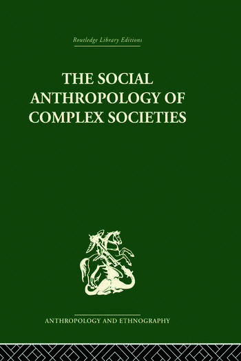 Social Anthropology of Complex Societies book cover
