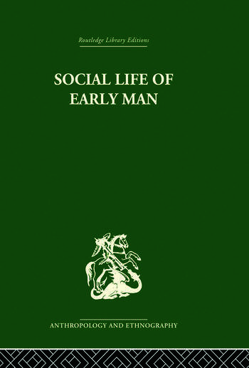 Social Life of Early Man book cover