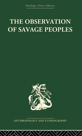 The Observation of Savage Peoples book cover