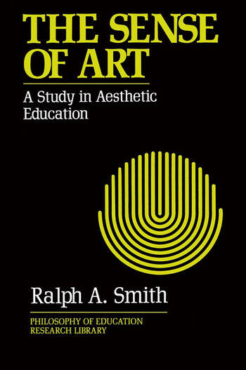 The Sense of Art A Study in Aesthetic Education book cover