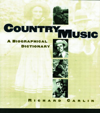 Country Music A Biographical Dictionary book cover