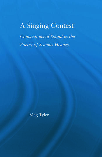 A Singing Contest Conventions of Sound in the Poetry of Seamus Heaney book cover