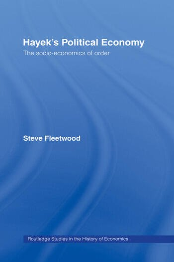 Hayek's Political Economy The Socio-economics of Order book cover