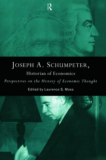 Joseph A. Schumpeter: Historian of Economics Perspectives on the History of Economic Thought book cover