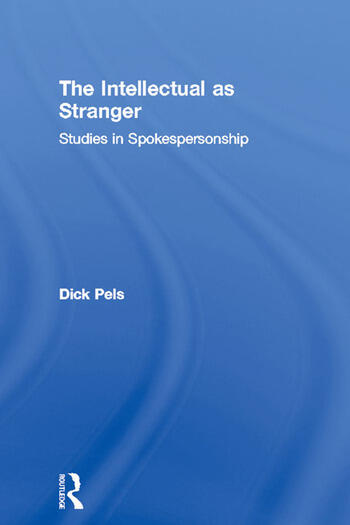 The Intellectual as Stranger Studies in Spokespersonship book cover