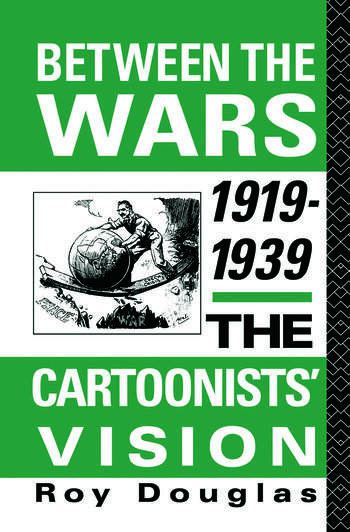 Between the Wars 1919-1939 The Cartoonists' Vision book cover