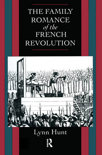Family Romance of the French Revolution book cover