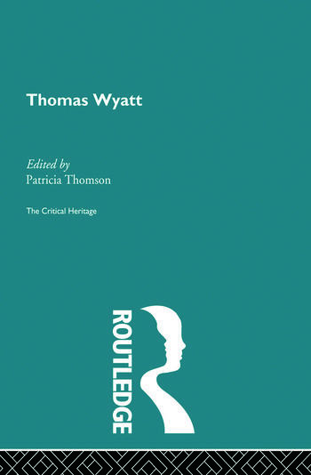 Thomas Wyatt The Critical Heritage book cover