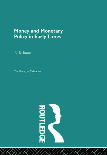 Money and Monetary Policy in Early Times (Pb Direct) book cover
